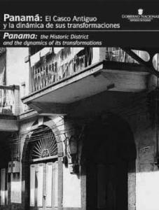 Panamá: el Casco Antiguo y la dinámica de sus transformaciones