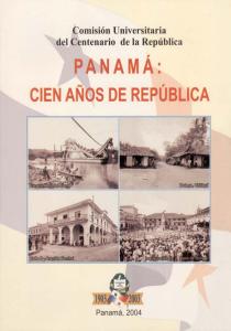 Panamá: Cien Años de República. Arqueología en Panamá (1888-2003)